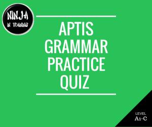 APTIS Grammar - English Exam Ninja